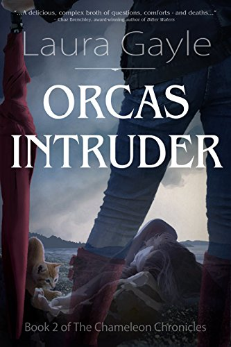 Orcas Intruder (The Chameleon Chronicles Book 2) by [Gayle, Laura]