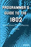 Programmer's Guide to the 1802, Tom Swan, 0810451832