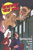 The Werewolf of New York, Batton Lash, 0981551939
