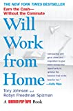 Will Work from Home, Tory Johnson and Robyn Freedman Spizman, 0425222853