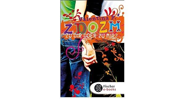 Zu Mir Oder Zu Dir ? by Andrea Tapken (author)