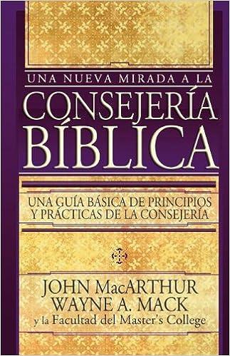 Una nueva mirada a la consejera bblica john f jr macarthur una nueva mirada a la consejera bblica john f jr macarthur 9780899225722 amazon books fandeluxe Gallery