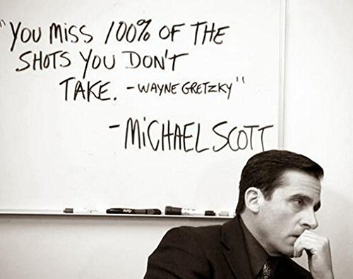 Get Motivated You Miss 100% of the Shots .Michael Scott Quote 22- The Office Poster (18 X 12 inch, Rolled)