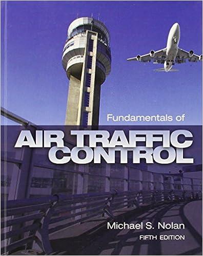 Fundamentals of Air Traffic Control: Michael S. Nolan ...