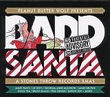 Peanut Butter Wolf Presents Badd Santa: A Stones Throw Records Xmas