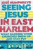 Seeing Jesus in East Harlem