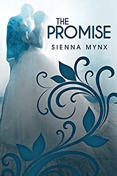 The Promise: A Bittersweet Romance by [Mynx, Sienna]
