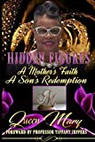 img - for Hidden Figures: A Mother's Faith, A Son's Redemption book / textbook / text book