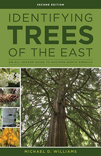 Michael Tree - Identifying Trees of the East: An All-Season Guide to Eastern North America
