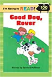 Good Dog, Rover, Margot Linn, 1402720793