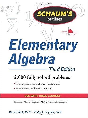 schaum s outline of elementary algebra ed barnett rich philip  schaum s outline of elementary algebra 3ed barnett rich philip schmidt 9780071611633 com books