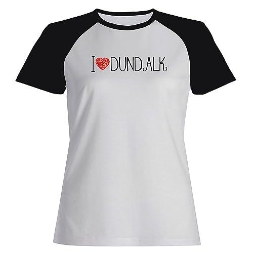 Idakoos I love Dundalk cool style – US Città – Maglietta Raglan Donna