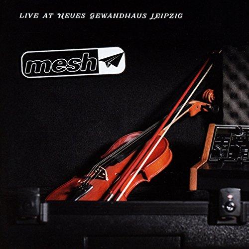 Mesh - Live At Neues Gewandhaus Leipzig (2017) [FLAC] Download