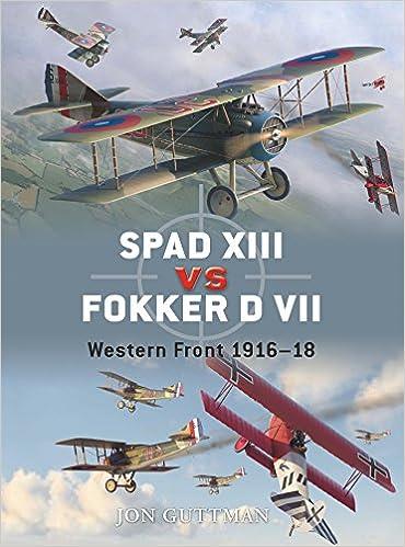 Book SPAD XIII vs Fokker D VII: Western Front 1916-18 (Duel)