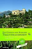 Die Gärten von Schloss Trauttmansdorff: Ein Rundgang durch Italiens schönsten Garten in Meran / Südtirol