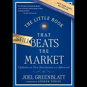 The Little Book That Still Beats the Market (Little Books. Big Profits 29)