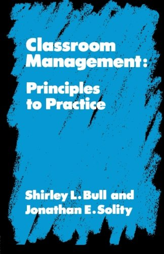 Classroom Management: Principles to Practice
