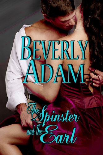 The Spinster and The Earl (Book 1 Gentlemen of Honor)