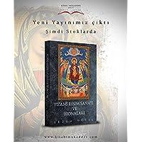 Bizans resim sanatı ve ikonaları