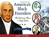 img - for America's Black Founders: Revolutionary Heroes & Early Leaders with 21 Activities (For Kids series) book / textbook / text book