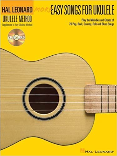 More Easy Songs For Ukulele (Book/CD Supplementary Songbook to the Hal Leonard Ukulele Method 2) by Hal Leonard Corp. (2013-09-01)