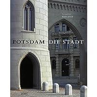 Potsdam. Die Stadt