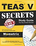 Secrets of the TEAS V Exam Study Guide: TEAS Test Review for the Test of Essential Academic Skills