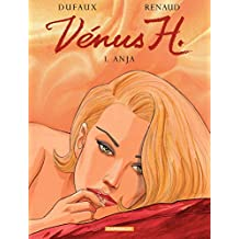 Vénus H. - Tome 1 - Anja (Venus H) (French Edition)