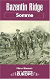 img - for Bazentin Ridge: Somme (Battleground Europe) book / textbook / text book