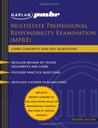 Kaplan PMBR: Multistate Professional Responsibility Exam (MPRE) (Kaplan PMBR Finals)