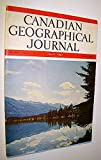 img - for Canadian Geographical Journal, July, 1947 - First Commercial Flight Into the Canadian Northland book / textbook / text book