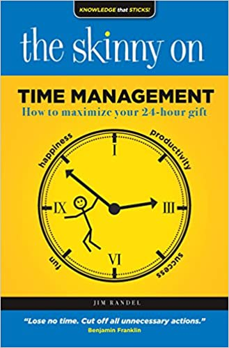 The Skinny On Time Management: How to Maximize Your 24- Hour Gift