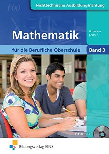Mathematik für die Berufliche Oberschule Nichttechnische Fachrichtungen in Bayern: Band 3