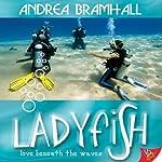 Ladyfish | Andrea Bramhall
