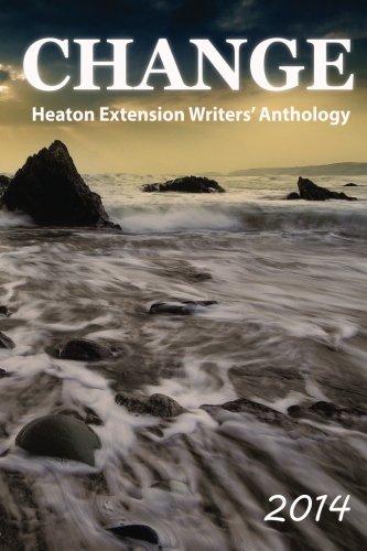 Change: 2014 Heaton Extension Writers' Anthology