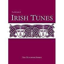 The Little Book Of Irish Tunes (Tunebook Series 1)