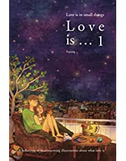 Love is … 1: Love is in small things