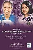Global Women's Entrepreneurship Research, Karen D. Hughes and Jennifer E. Jennings, 1849804621