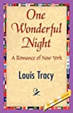 One Wonderful Night, Louis Tracy, 1421845563