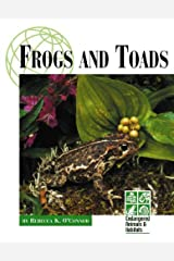 Frogs and Toads (Endangered animals & habitats) by Rebecca O'Connor (2003-04-23) Hardcover