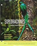 img - for Bundle: Exploraciones Curso Intermedio, Enhanced, Loose-Leaf Version + iLrn  Language Learning Center, 4 terms (24 months) Printed Access Card book / textbook / text book