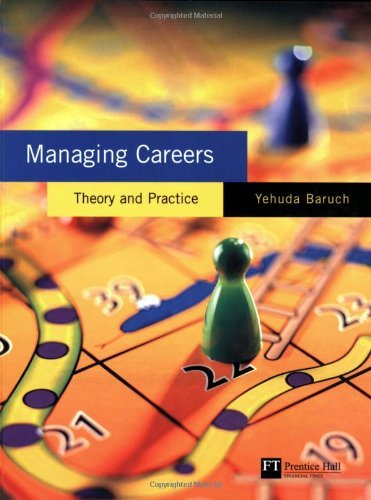 Download Managing Careers: Theory and Practice: 1st (First) Edition PDF