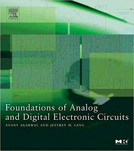 First Circuit Good Academic Performance >> Foundations Of Analog And Digital Electronic Circuits The Morgan