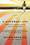A Different Life, Quinn Bradlee, 1586488074