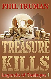 Treasure Kills: Legends of Tsalagee Book 1