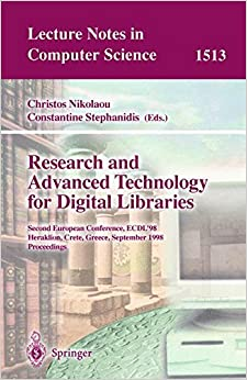 Research and Advanced Technology for Digital Libraries: Second European Conference, ECDL'98, Heraklion, Crete, Greece, September 21-23, 1998, Proceedings (Lecture Notes in Computer Science)