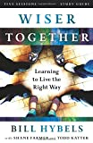Wiser Together Study Guide, Bill Hybels, 0310820103