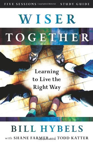 Read Online Wiser Together Study Guide: Learning to Live the Right Way pdf