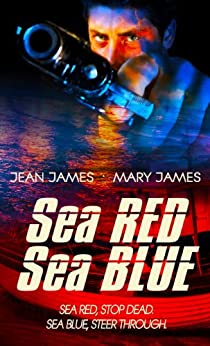 Sea Red, Sea Blue by [James, Jean, James, Mary]