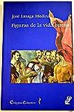 img - for Figuras de la vida buena: (ensayo sobre las ideas morales de Ortega y Gasset) book / textbook / text book